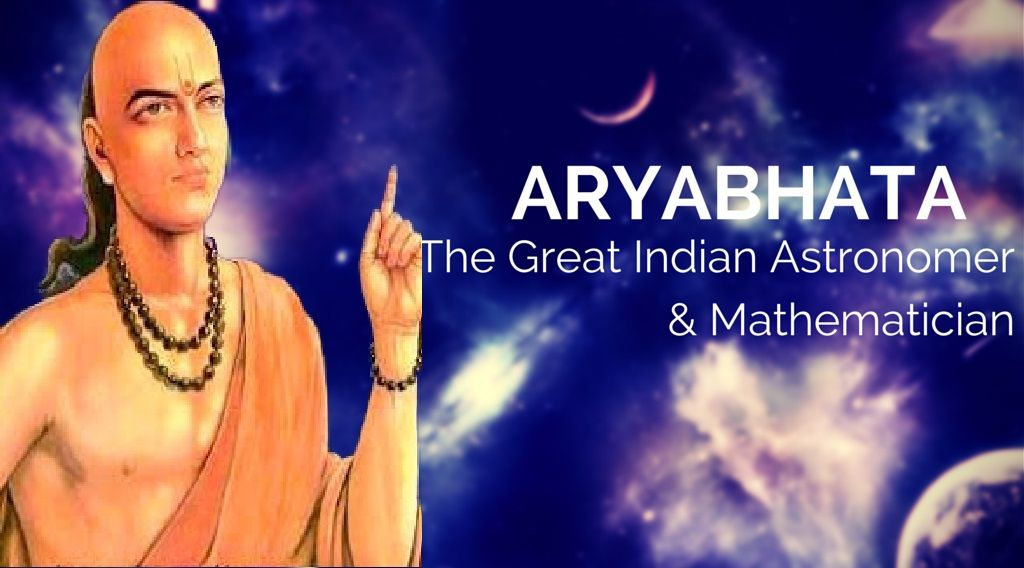 Aryabhata The Great Indian Astronomer & Mathematician