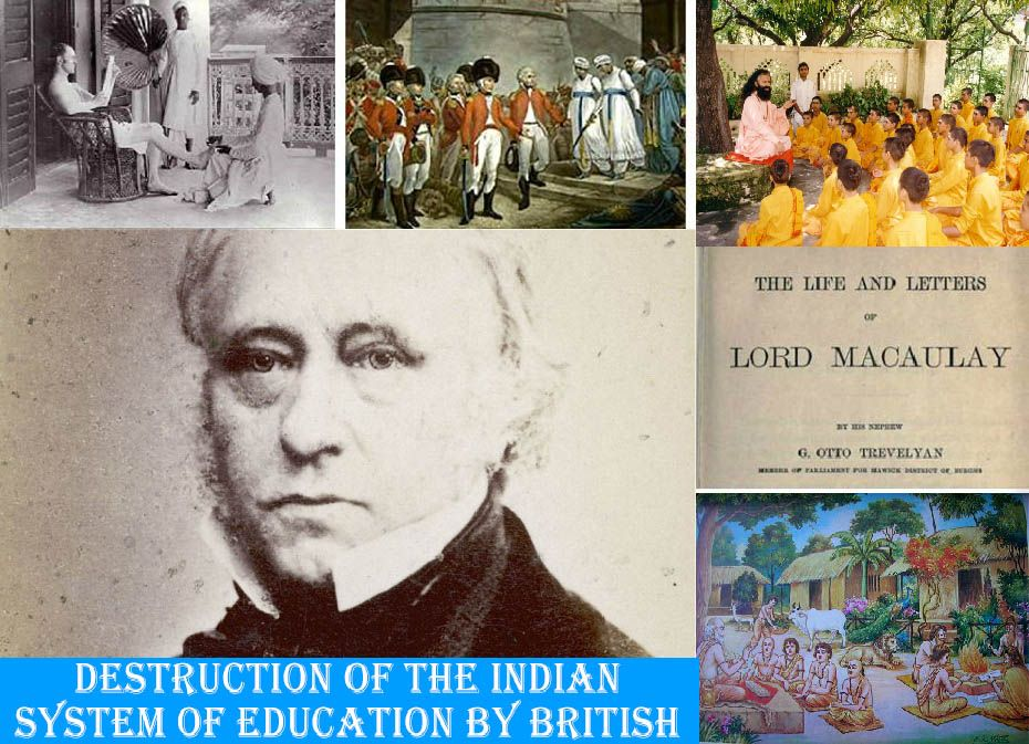 Destruction of The Indian System of Education by British