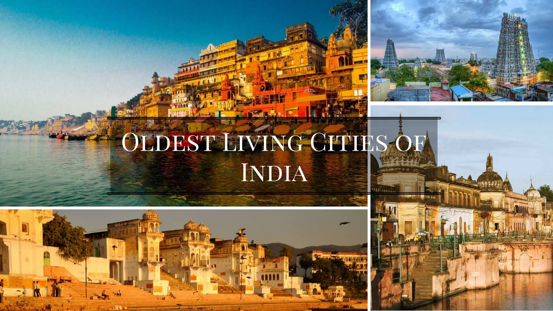 Oldest Living Cities of India